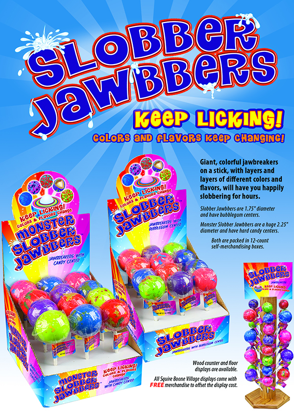 Slobber Jawbbers ® Ad